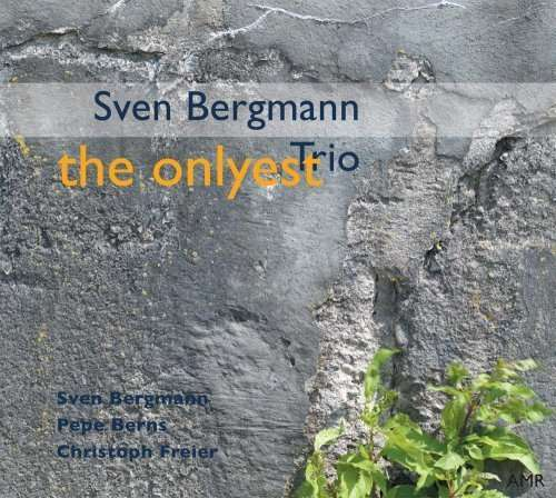 "Sven Bergmann Trio ""The Onlyest"""